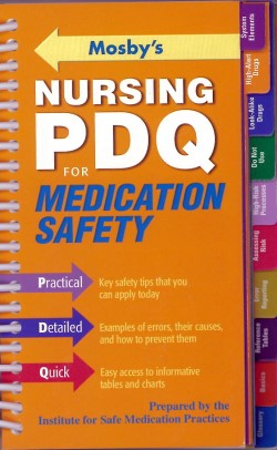 Mosby's Nursing PDQ Medication Safety