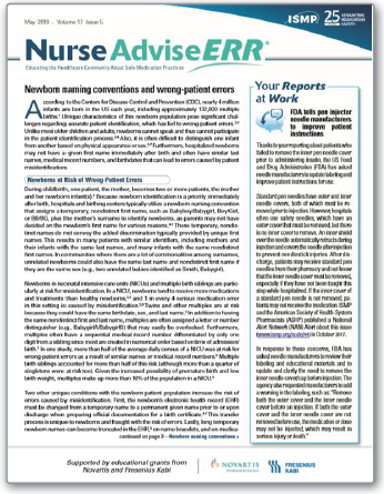 Figure 1. ISMP publishes a free monthly nursing newsletter, NurseAdviseERR, which is currently supported by educational grants from Novartis and Fresenius Kabi (NeoMed also donates to the effort). To subscribe, please visit: www.ismp.org/node/138.